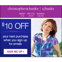 get $10 Off Your Next purchase from Christopher and Banks