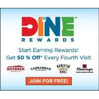 Get 50% off every 4th visit to Outback Steakhouse with Dine Rewards. Join for FREE today and start tasting the rewards!