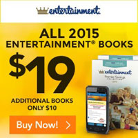 This Week Only! All 2015 Entertainment Books, just $19 with Free Shipping. Plus, get any additional books for just $10!